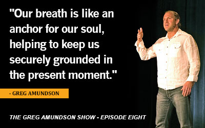 "Episode Eight – ""The Power of Mindful Breathing"""