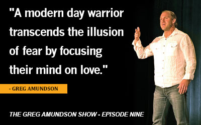 "Episode Nine – ""Identifying the Warrior Spirit"""