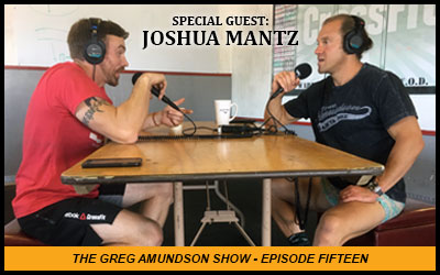 "Episode Fifteen – ""Joshua Mantz ~ A Warrior"""